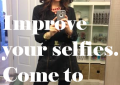 How To Improve your #Selfies